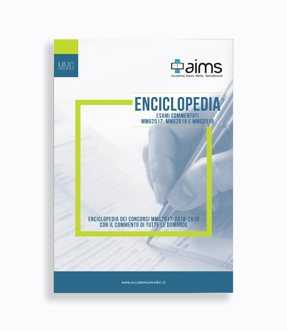 Enciclopedia dei Concorsi MMG con il commento di tutte le domande - Esami commentati MMG2017, MMG2018 e MMG2019