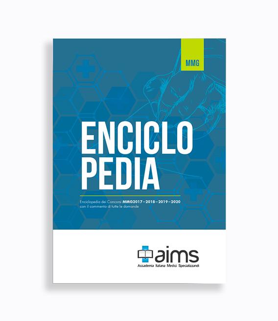 Manuale Enciclopedia dei Concorsi MMG con il commento di tutte le domande - Esami commentati MMG2017, MMG2018, MMG2019 e MMG2020